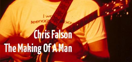 Chris Falson The Making Of A Man